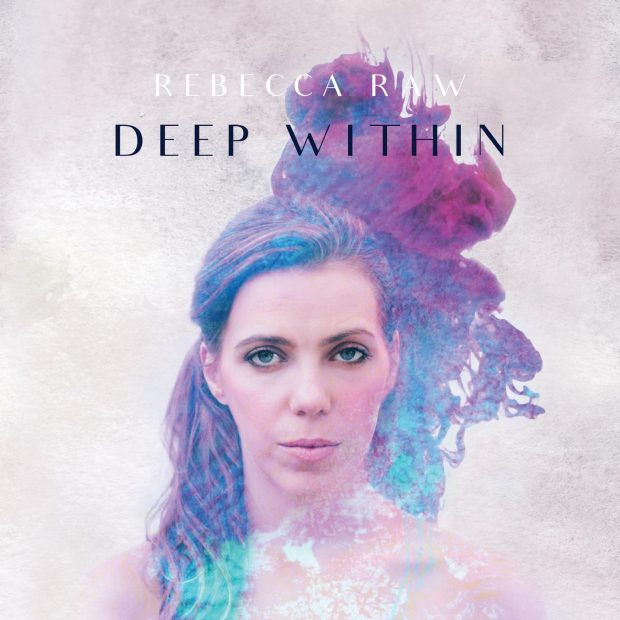 EP Review: Rebecca Raw – 'Deep Within'
